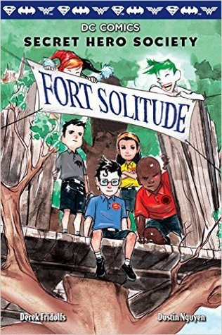 Fort Solitude (DC Comics: Secret Hero Society #2) by Derek Fridolfs, Dustin Nguyen