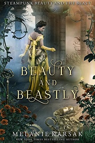 4.5 Star #Review ~ Beauty and Beastly: Steampunk Beauty and the Beast (Steampunk Fairy Tales)