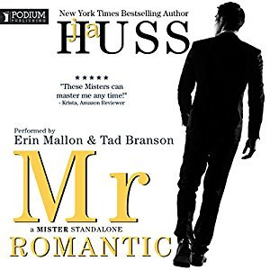 Mr. Romantic by J.A. Huss