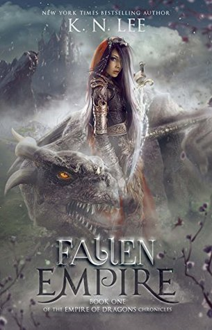 Fallen Empire (Empire of Dragons Chronicles #1) by K.N. Lee