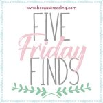 Five Finds on Friday! 5 books I recently found and added to my TBR.