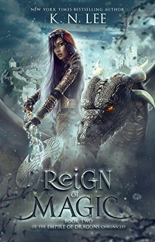4 stars #Review ~ Reign of Magic (Empire of Dragons Book 2) by K.N. Lee