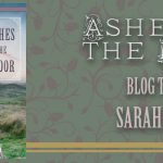 Ashes on the Moor by Sarah M. Eden Blog Tour