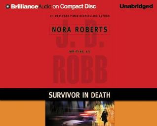 Survivor In Death by J.D. Robb