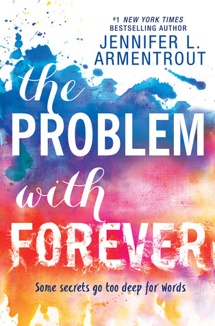 The Problem with Forever by Jennifer L. Armentrout