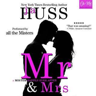 Mr. & Mrs. by J.A. Huss
