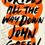 Berls Review ~ Turtles All the Way Down by John Green