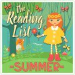 The Reading List ~ Summer June 21st – September 22nd 2018