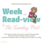 The Sunday Post ~ I'm back from the Summer off!  ~ Week in READview!