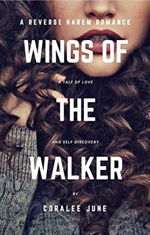 DNF #Review ~ Wings of the Walker (The Walker #1) by Coralee June