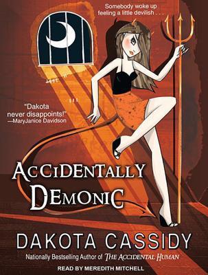 Accidentally Demonic by Dakota Cassidy