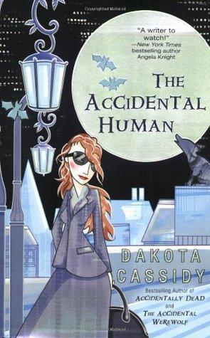 The Accidental Human by Dakota Cassidy