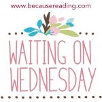Waiting on Wednesday ~ Horror from my favorite!