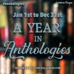 A Year in Anthologies Check in! #bookologies