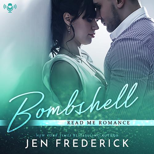 Read Me Romance Last Week | Bombshell by Jen Frederick