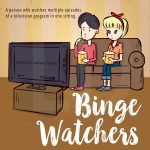 #bingewatchersclub ~ I watched a bunch of stuff