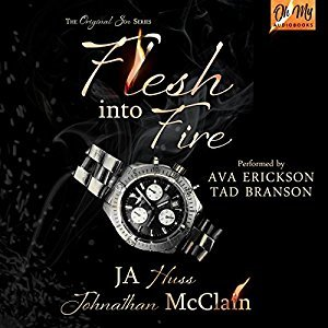 Flesh Into Fire by J.A. Huss, Jonathan McClain