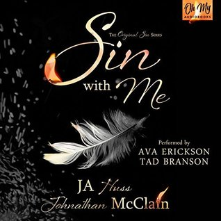 Sin with Me by J.A. Huss, Jonathan McClain