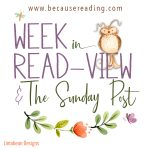 The Sunday Post ~ Turkey, Decorations and Relaxing ~ Week in READview!