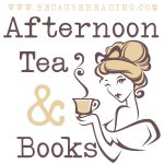 Afternoon Tea & Books ~ The One about Alice