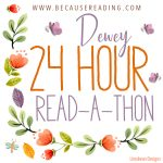 24 hour Dewey #Readathon Goal Post!