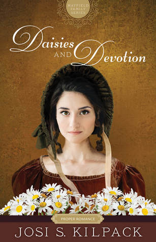 Daisies and Devotion (Mayfield Family, #2) by Josi S. Kilpack
