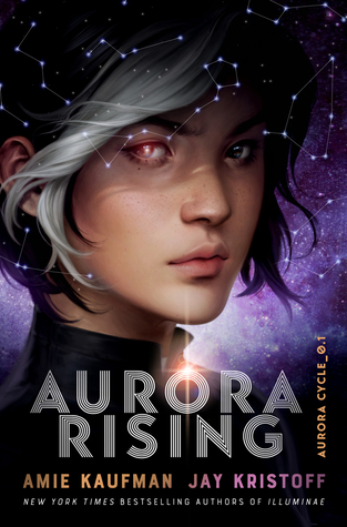 4 Star #Review ~ Aurora Rising (The Aurora Cycle #1) by Amie Kaufman & Jay Kristoff