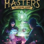 #Review ~ The Seeking Serum (Potion Masters #3) by Frank L. Cole