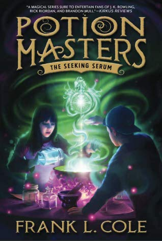 The Seeking Serum (Potion Masters, #3) by Frank L. Cole