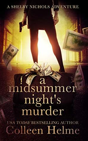 A Midsummer Night's Murder by Colleen Helme