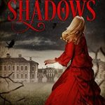 #MyTBR #Review ~ House of Shadows (House of Shadows #1) by Darcy Coates
