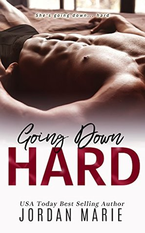 Going Down Hard (Doing Bad Things #1) by Jordan Marie