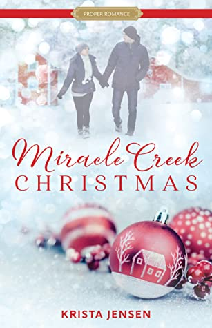 Miracle Creek Christmas by Krista Lynne Jensen