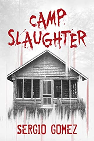 Camp Slaughter by