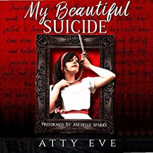 My Beautiful Suicide by Atty Eve
