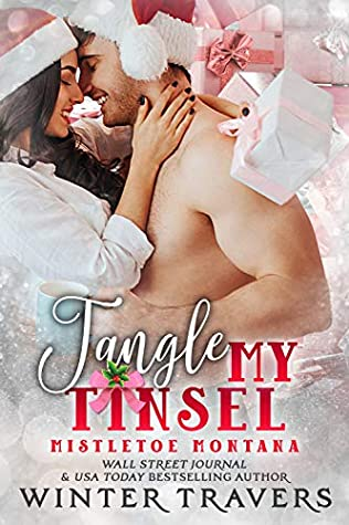Tangle My Tinsel by Winter Travers