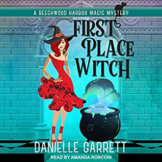 First Place Witch by Danielle Garrett