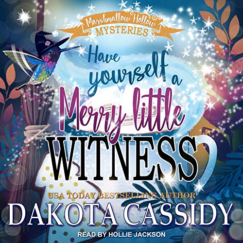 Have Yourself a Merry Little Witness by Dakota Cassidy