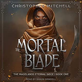 The Mortal Blade by Christopher Mitchell