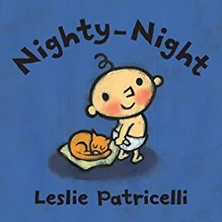 Nighty-Night by Leslie Patricelli