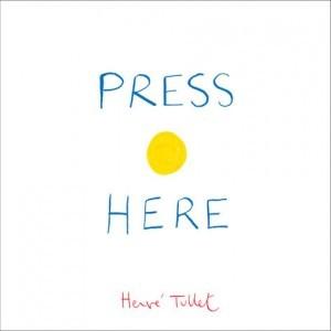 Press Here by Hervé Tullet, Christopher Franceschelli