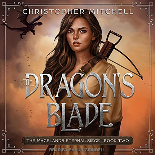 The Dragon's Blade by Christopher Mitchell