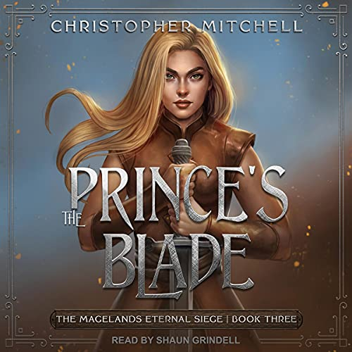The Prince's Blade by Christopher Mitchell