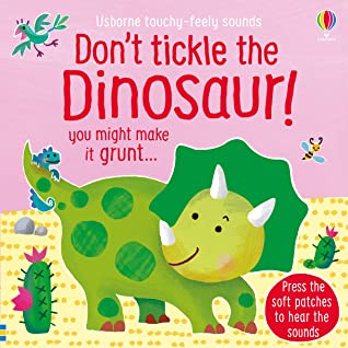 Dont Tickle the Dinosaur! by Sam Taplin