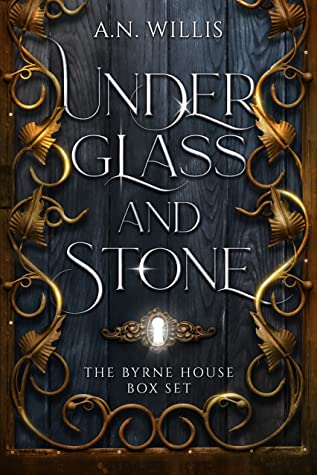 Under Glass and Stone by A.N. Willis