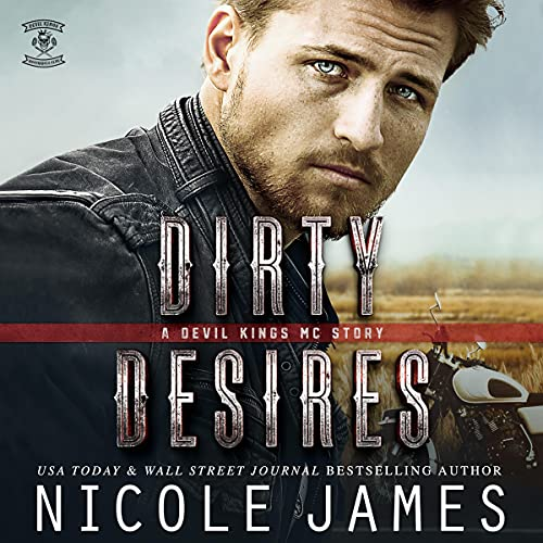 Dirty Desires by Nicole James