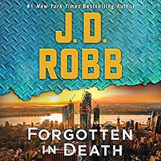 Forgotten In Death by J.D. Robb