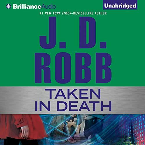 Taken in Death by J.D. Robb