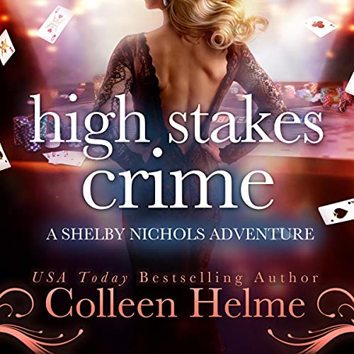High Stakes Crime: A Paranormal Women's Fiction Novel by Colleen Helme