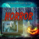 Binge Watching HORROR! ~ Fear Street Trilogy